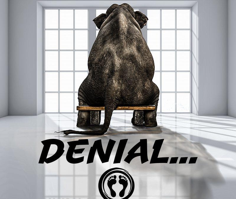 Denial…